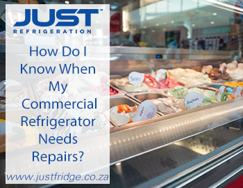 Does My Commercial Refrigerator Need Repairs? Find Out With Just Refrigeration.
